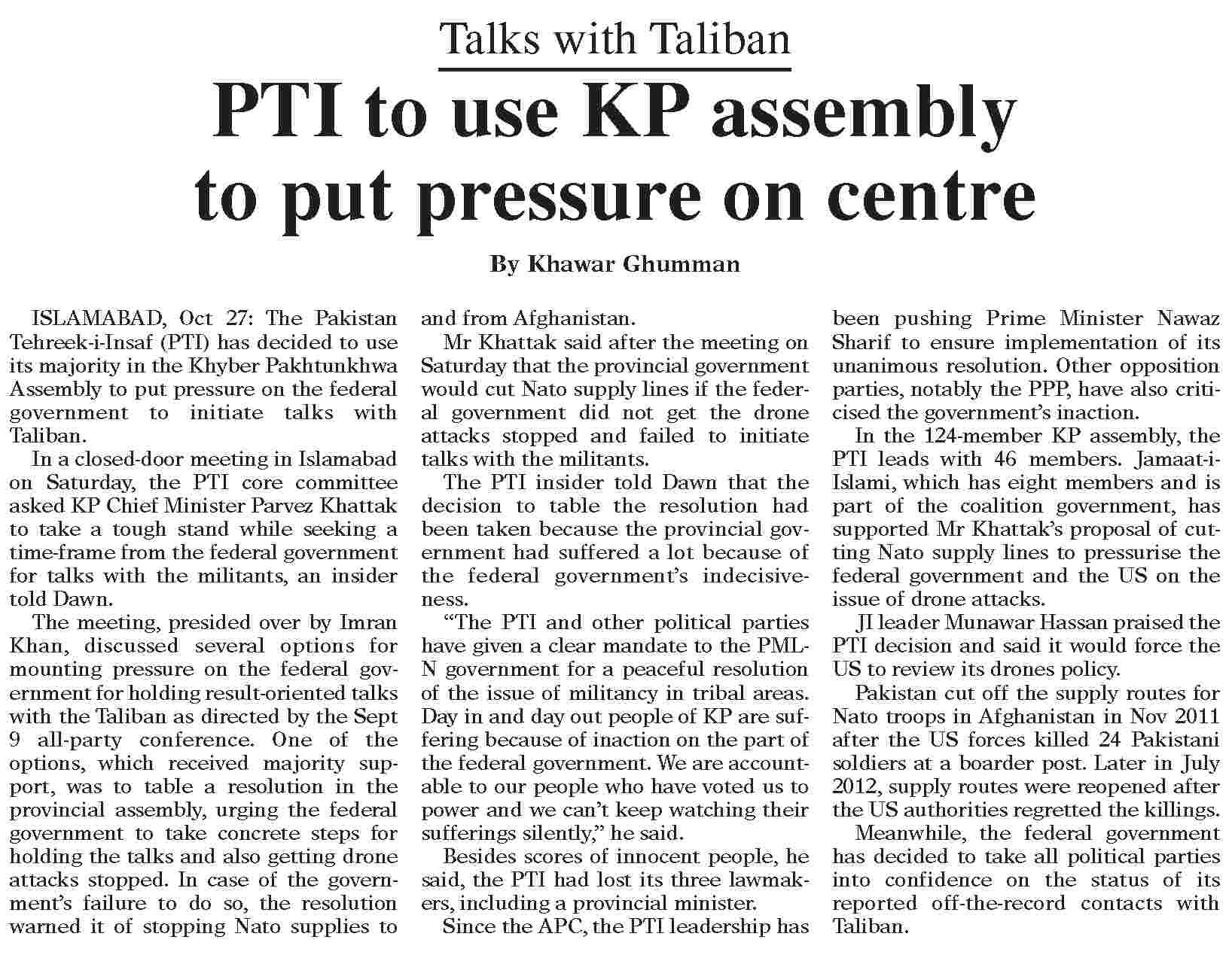 Dawn Report PTI To Use KPK Assembly To Pressurize center about Talks With Taliban